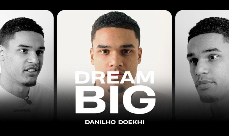Dream Big - Danilho Doekhi