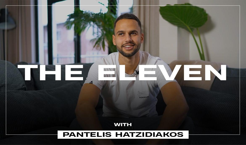 The Eleven: Pantelis Hadzidiakos