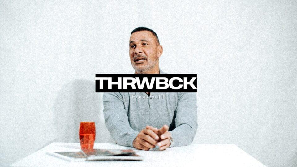 We blikken met Ruud Gullit in THRWBCK terug op zijn geweldige carrière